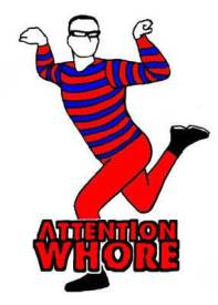 attention-whore