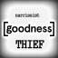 goodness thief