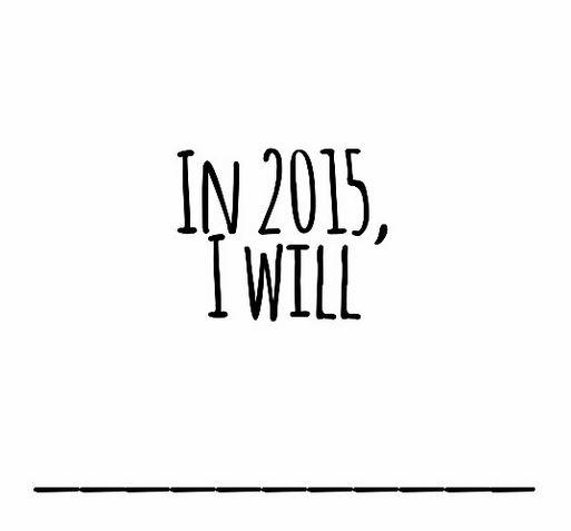 in 2015 I will