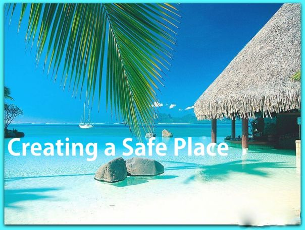 creating a safe place