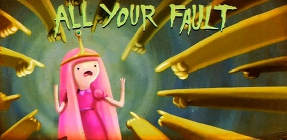 its all your fault