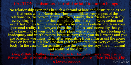 A Narcissist poisons your mind, your heart, your soul, AND your life