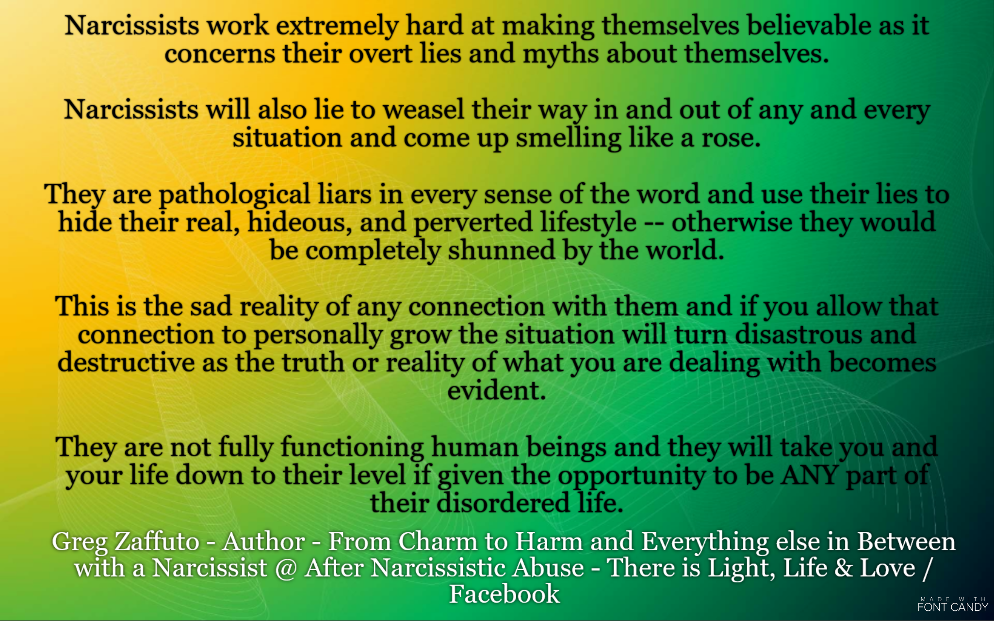 MORE on the anatomy of a Narcissist  What they APPEAR to be
