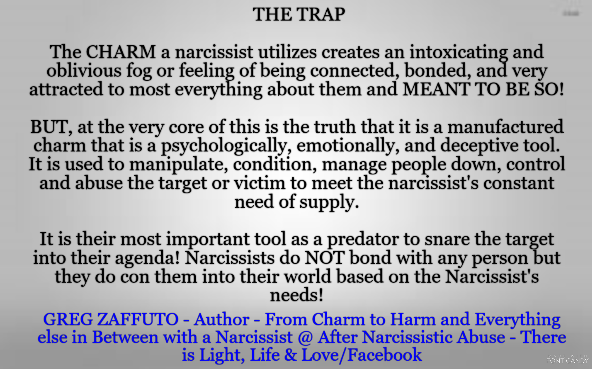MORE on the anatomy of a Narcissist  What they APPEAR to be and what