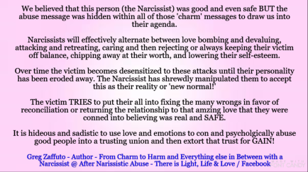 Narcissists have effectively learned how to bounce between
