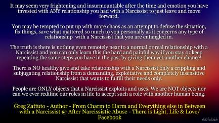 When you have a relationship with a Narcissist you will