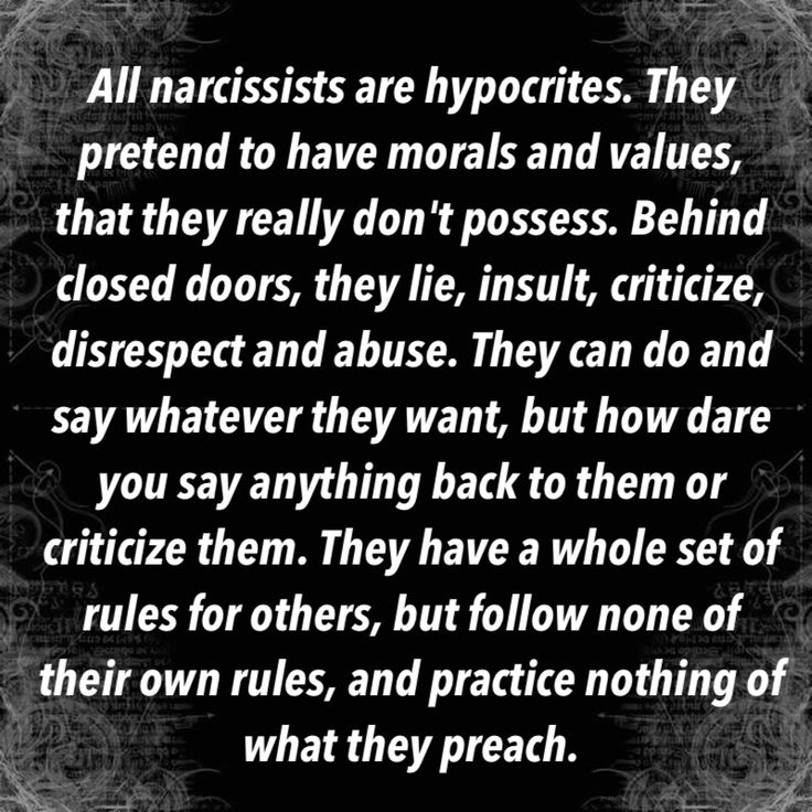 Narcissists view the world as their playground to take whatever they want and never give back – it is ALWAYS and ONLY about them and the deception and destruction they inflict in the process.