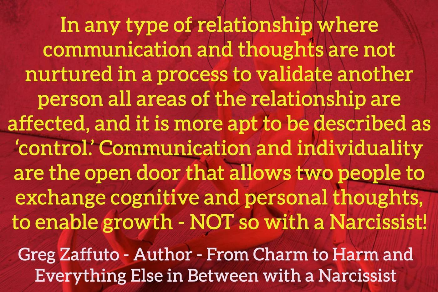 It is all about CONTROL with a Narcissist through emotional and psychological conditioning. Let's really understand this so we can STOP them from inflicting this destructive chaos.