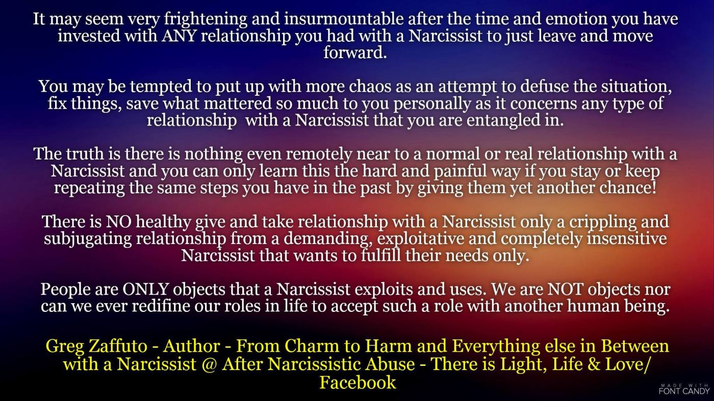 When you have a relationship with a Narcissist you will ALWAYS be admonished, silenced, punished and BLAMED – and eventually discarded!