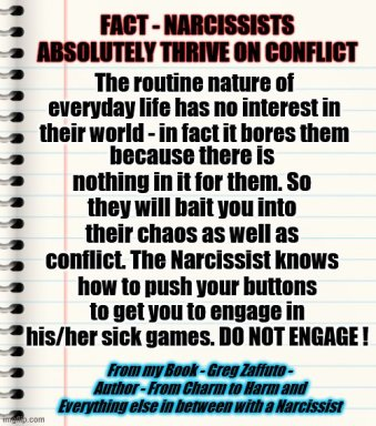 NARC thrive on conflicty MEME